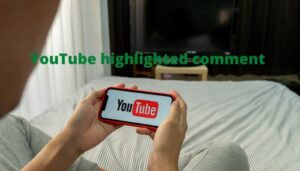 YouTube-highlighted-comment